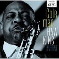 Coleman Hawkins: Milestones of a Legend - 10CD