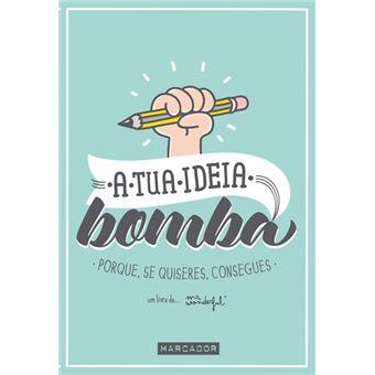 A Tua Ideia Bomba