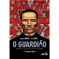 O Guardião, Agente Secreto do Vaticano - Livro 1: O Anjo de Malta
