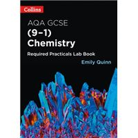 Collins AQA GSCE Chemistry (9-1) - Required Practicals Lab Book