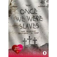 Once We Were Slaves - DVD