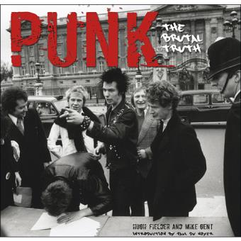 Punk: The Brutal Truth