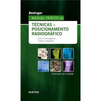 Bontrager Manual Prat de Tec e Posicionamento Radiográfico