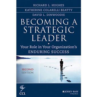 Becoming a strategic leader richard l hughes compra livros na becoming a strategic leader fandeluxe Images