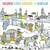 Colorir Cinco Séculos de Azulejo