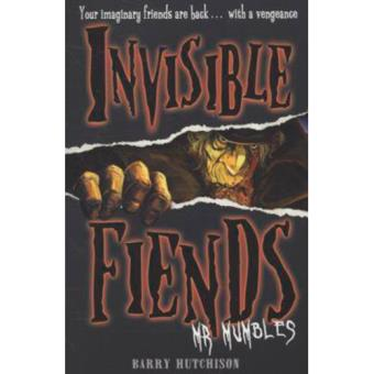 Invisible Fiends - Book 1: Mr Mumbles