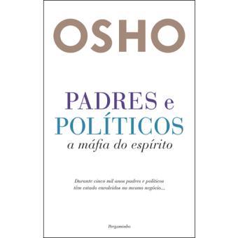 Padres e Políticos - A Máfia do Espírito