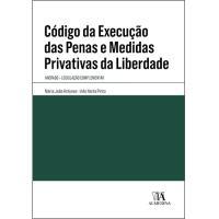 Código da Execução das Penas e Medidas Privativas da Liberdade