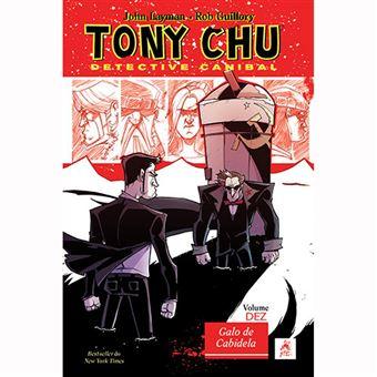 Tony Chu, Detective Canibal - Livro 10: Galo de Cabidela