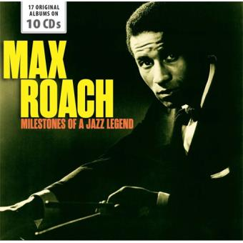 Max roach: Milestones of a Jazz Legend - 10CD