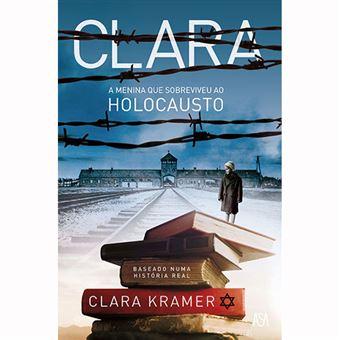 Clara, a Menina que Sobreviveu ao Holocausto