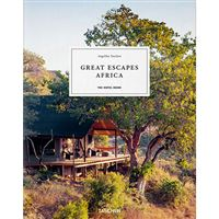 Great Escapes Africa - The Hotel Book 2020 Edition