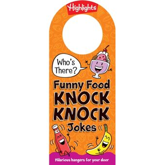 Who's there? funny food knock knock