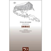 Ética Aplicada: Animais