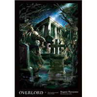 Overlord - Book 7: The Invaders of the Great Tomb
