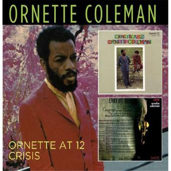 Ornette At 12 / Crisis - CD