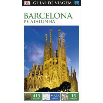 Barcelona e Catalunha - Guia de Viagem Porto Editora