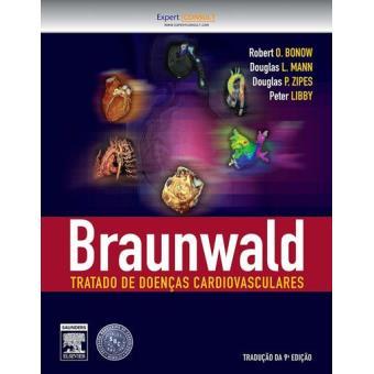 Braunwald Tratado de Doenças Cardiovasculares - Vários