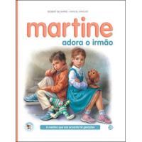 Martine Adora o Irmão