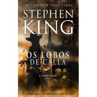 A Torre Negra - Livro 5: Os Lobos de Calla