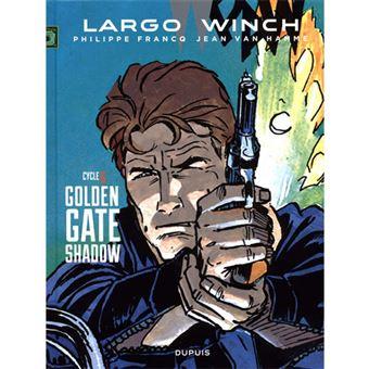 Largo Winch: Diptyques - Livre 6 : Golden Gate, Shadow