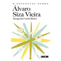 O Essencial Sobre Álvaro Siza Vieira