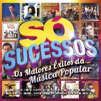 Só Sucessos | Os Maiores Êxitos da Música Popular
