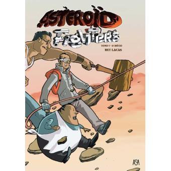 Asteroid Fighters Vol 1 - O Início