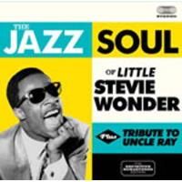 The Jazz Soul Of Little Stevie Wonder / Tribute To Uncle Ray