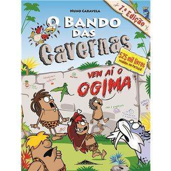 O Bando das Cavernas - Livro 12: Vem aí o Ogima