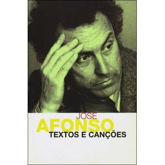 Zeca Afonso - Textos e Canções