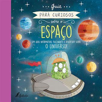 Guia para Curiosos Sobre o Espaço