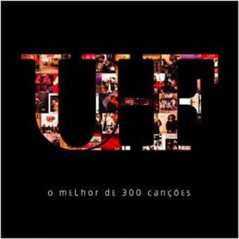 UHF | O Melhor de 300 Canções (2CD)
