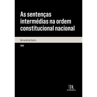 As Sentenças Intermédias na Ordem Constitucional Nacional