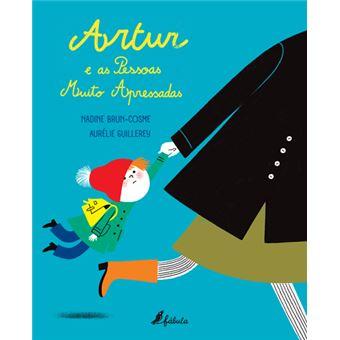 Artur e as Pessoas Muito Apressadas