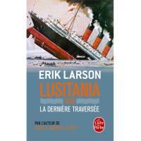 Lusitania 1915 - La Dernière Traversée