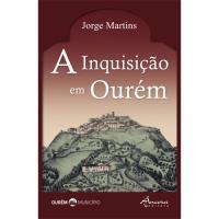 A Inquisição em Ourém