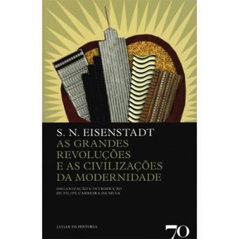 As Grandes Revoluções e as Civilizações da Modernidade