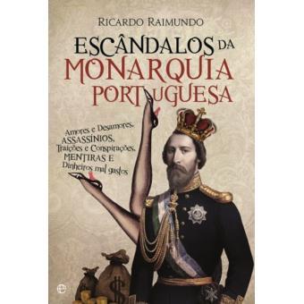 Escândalos da Monarquia Portuguesa