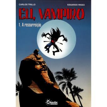 Eu, Vampiro - Livro 1: A Ressurreição