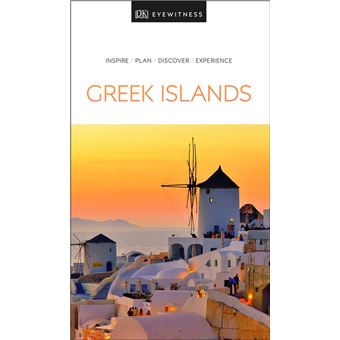 DK Eyewitness Greek Islands