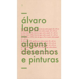 Álvaro Lapa: Alguns Desenhos e Pinturas