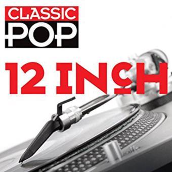Classic Pop: 12 Inch (3CD)