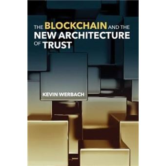 Blockchain and the new architecture