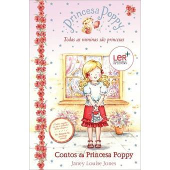 Contos da Princesa Poppy - Livro 1