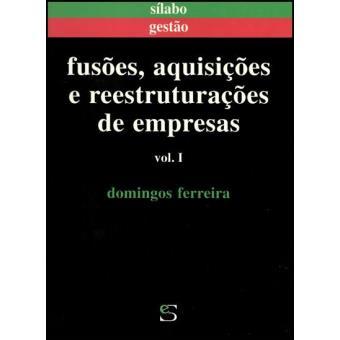 Fusões, Aquisições e Reestruturações de Empresas Vol 1