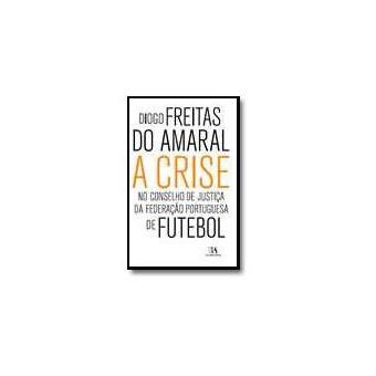 07eb030b5675 A Crise no Conselho de Justiça da Federação Portuguesa de Futebol ...