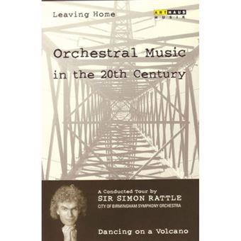 Leaving Home - Orchestral Music in the 20th Century - DVD