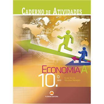 Economia A 10º Ano - Caderno de Atividades