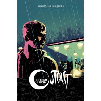 Outcast - Livro 2: Uma Ruína Sem Fim